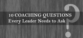 10 Coaching Questions Every Leader Needs to Ask