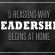 5 Reasons Why Leadership Begins At Home