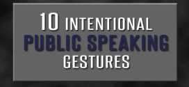 10 Intentional Public Speaking Gestures