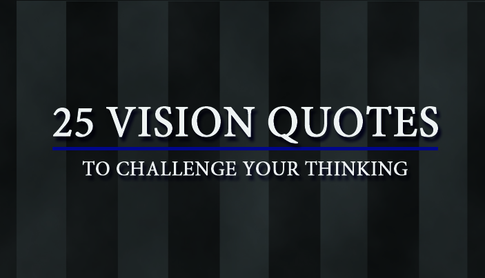 Quotes Vision Valent Quotes Best Quotes About Vision