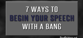 7 Ways to Begin Your Speech with a Bang