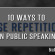 10 Ways to Use Repetition in Public Speaking