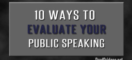 10 Ways to Evaluate Your Public Speaking