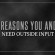 5 Reasons You and I Need Outside Input
