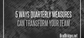 5 Ways Quarterly Measures Can Transform Your Team