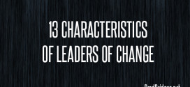 13 Characteristics of Leaders Of Change