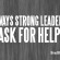 7 Ways Strong Leaders Ask for Help